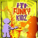 Product Review: FUNKY KIDZ™ Funkified Classic Hits For Children And Adults