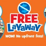 Holiday Deals: Toys R Us Offers Free Layway With No Upfront Fees