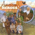 Product Review: American Heroes #3 CD by Jonathan Sprout