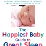 PPP Pick: The Happiest Baby Guide To Great Sleep