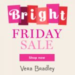 Black Friday Deals: Save 50% On Select Patterns Online At Vera Bradley On Bright Friday